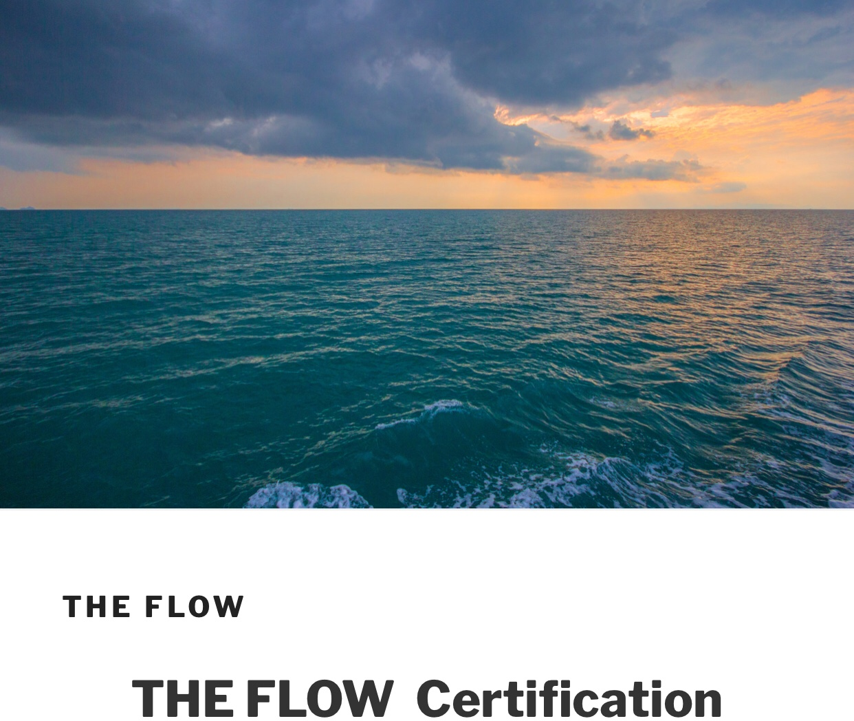 Certification -The Flow